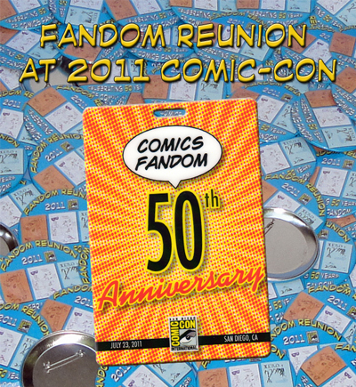 Click on this image to return to the 2011 Fandom Reunion at San Diego Comic-Con International!